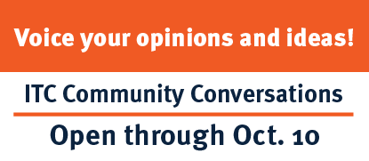 Voice your opinions and Ideas! Sept. 28th - Oct. 3 ITC Community Conversations